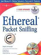 Ethereal : packet sniffing