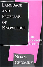 Language and problems of knowledge : the Managua lectures
