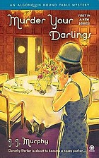 Murder your darlings : an Algonquin Round Table mystery