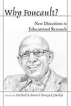 Why Foucault? : New Directions in Educational Research.