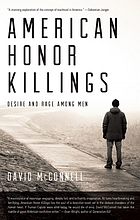 American honor killings : desire and rage among men