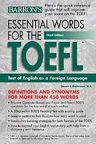 Essential words for the TOEFL, test of English as a foreign language