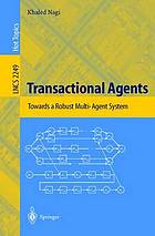 Transactional agents : towards a robust multi-agent system