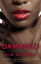 Damaged : a novel