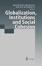 Globalization, institutions, and social cohesion