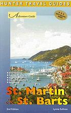 Adventure Guide to St. Martin & St. Barts (Hunter travel guides)