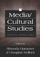 Media/cultural studies : critical approaches