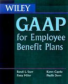 Wiley GAAP for employee benefits plans