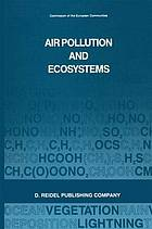 Air pollution and ecosystems : proceedings of an international symposium held in Grenoble, France, 18-22 May 1987