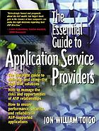 The essential guide to application service providers