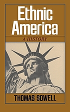 Ethnic America : a history