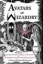 Avatars of wizardry : poetry inspired by George Sterling's
