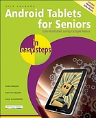 Android tablets for seniors : covers Android 4.2 and 4.3