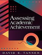 Assessing academic achievement