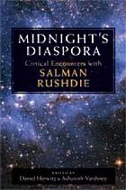Midnight's diaspora : critical encounters with Salman Rushdie