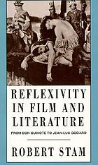 Reflexivity in film and literature : from Don Quixote to Jean-Luc Godard