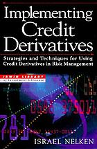 Implementing credit derivatives