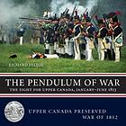 The pendulum of war : the fight for Upper Canada, January-June 1813