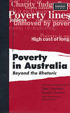 Poverty in Australia : beyond the rhetoric