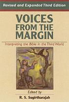 Voices from the margin : interpreting the Bible in the Third World