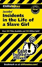 CliffsNotes Jacobs' Incidents in the life of a slave girl