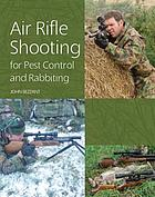 Air Rifle Shooting for Pest Control and Rabbiting.