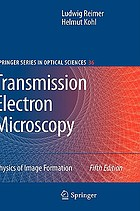 Transmission electron microscopy : physics of image formation
