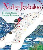 Ned and the Joybaloo