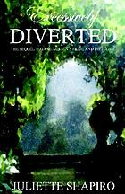Excessively diverted : the sequel to Jane Austen's Pride & prejudice