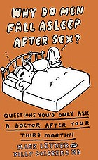 Why do men fall asleep after sex? : things you'd only ask a doctor after your third gin 'n' tonic