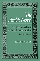 The Arabic novel : an historical and critical introduction