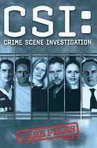 CSI: crime scene investigation. Case files. Vol. 2