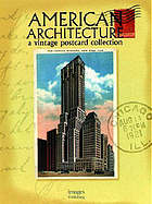 American architecture : a vintage postcard collection