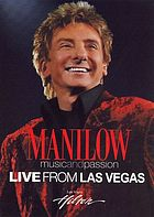 Manilow: music and passion : live from Las Vegas