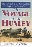 The voyage of the Hunley