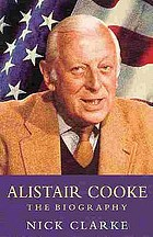 Alistair Cooke : the biography