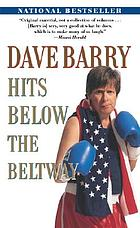 Dave Barry hits below the Beltway.