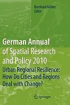 Urban regional resilience : how do cities and regions deal with change?
