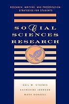 Social sciences research : research, writing, and presentation strategies for students