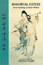 Immortal sisters = [Hsien ku] : secret teachings of Taoist women