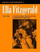Ella Fitzgerald : the Chick Webb years & beyond