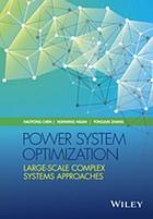 Power system optimization : large-scale complex systems approaches