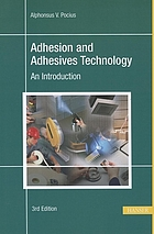 Adhesion and adhesives technology : an introduction