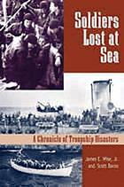 Soldiers lost at sea : a chronicle of troopship disasters