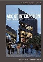 Arc of interaction : Moore Ruble Yudell with Glaserworks : Joseph A. Steger Student Life Center, University of Cincinnati