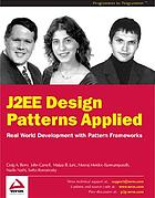 J2EE design patterns applied