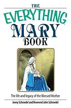 The everything Mary book