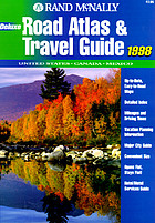 Rand McNally deluxe road atlas & travel guide, 1998 : United States, Canada, Mexico.