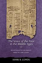Voice of the Poor in the Middle Ages : an Anthology of Documents from the Cairo Geniza.