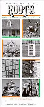 America's architectural roots : ethnic groups that built America